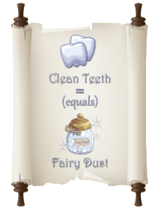 Clean Teeth equals Fairy Dust